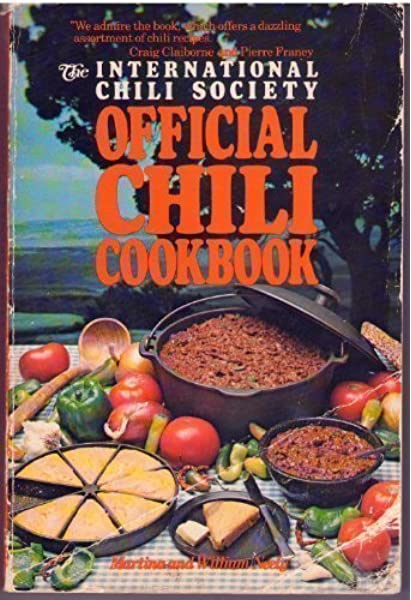 International Chili Society Official Chili Cookbook By Neely Martina William 1982 Paperback Neely Amazon Com Books