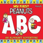 My First Peanuts: ABC: An Alphabet Adventure