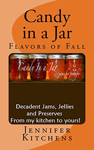 Candy in a Jar: Flavors of Fall by [Kitchens, Jennifer]