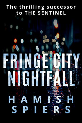 Fringe City Nightfall: An urban vigilante adventure novel
