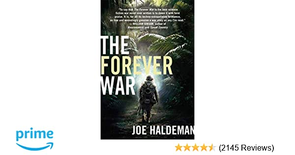From Fifty Year War To Forever War >> Amazon Com The Forever War 8601400324707 Joe Haldeman Books