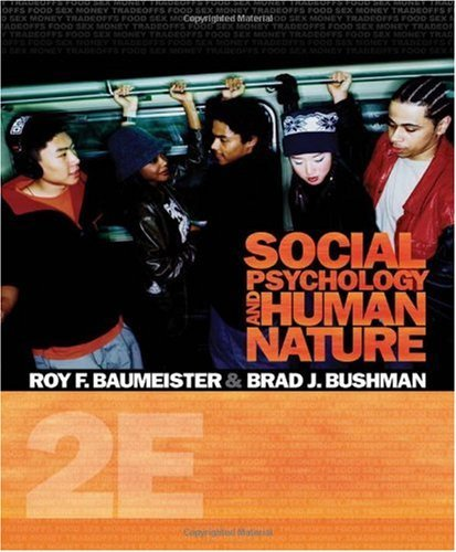 Social Psychology and Human Nature, (Comprehensive Edition) 2nd Edition (Book Only) (Social Psychology And Human Nature 2nd Edition)