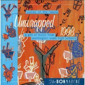 Voices of the Future: Unwrapped 1998 (A Gift of Holiday Music from Washington State High Schools)