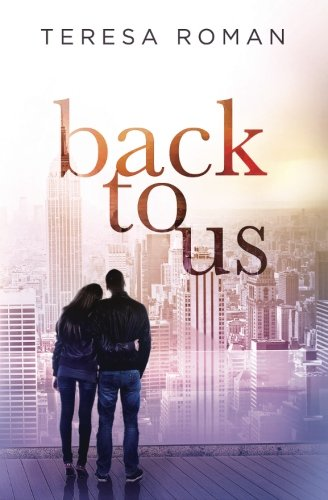 Back To Us: Book 1