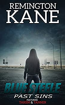 Blue Steele - Past Sins by [Kane, Remington]