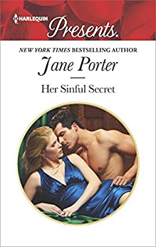Her Sinful Secret: A scandalous story of passion and romance (The Disgraced Copelands) by [Porter, Jane]