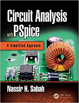 Circuit Analysis with PSpice: A Simplified Approach