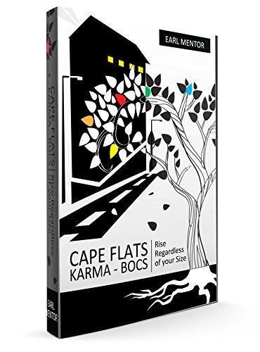 CAPE FLATS KARMA: Biography Of A Coloured Seed