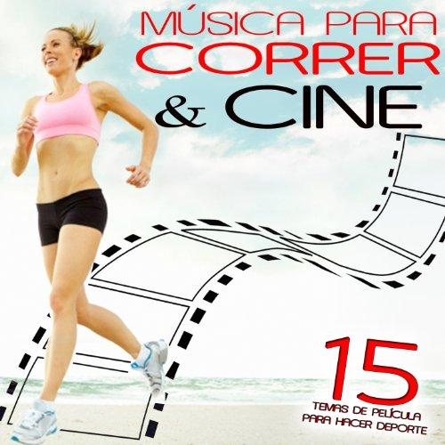 Música para Correr y Cine. 15 Temas de Película para Hacer Deporte (Pelicula De Deporte)