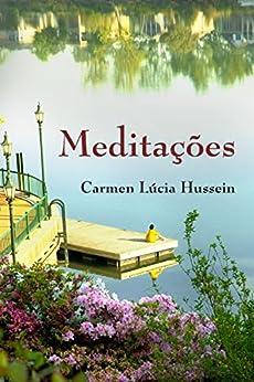 Meditações por [Hussein, Carmen Lúcia]