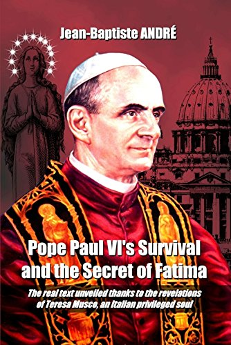 Pope Paul VI's Survival and the Secret of Fatima