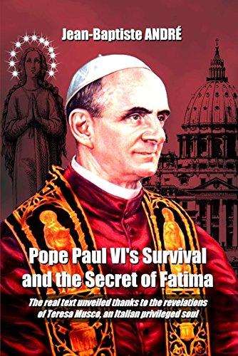 Pope Paul VI's Survival and the Secret of Fatima