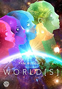 Whole New World[s] (The Parallel Universe Adventures Book 1) by [Bloom, Pam]