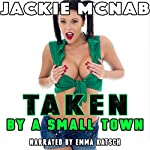 Taken by a Small Town | Jackie McNab