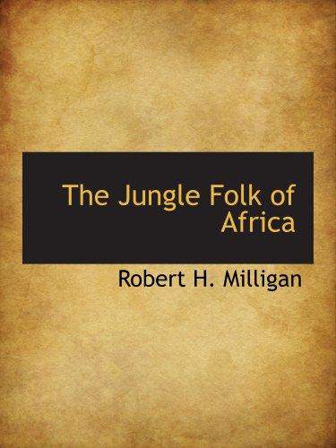 Download The Jungle Folk of Africa ebook