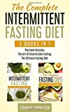 The Complete Intermittent Fasting Diet: Includes