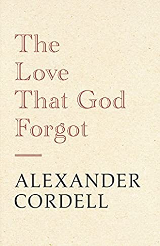 book cover of The Love That God Forgot