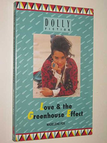 Love & the Greenhouse Effect - Dolly Fiction #86