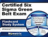 Certified Six Sigma Green Belt Exam Flashcard Study System: CSSGB Test Practice Questions & Review for the Six Sigma Green Belt Certification Exam (Cards)