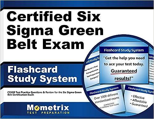 Certified Six Sigma Green Belt Exam Flashcard Study System: CSSGB ...