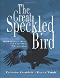 The Great Speckled Bird : Multicultural Politics and Education Policymaking, Cornbleth, Catherine and Waugh, Dexter, 0805880127
