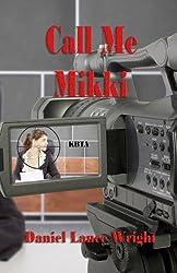 Call Me Mikki