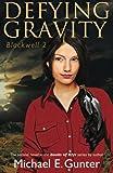 Defying Gravity: Blackwell 2 (The Books of Klyv)