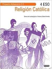 Religión Católica 4º ESO. Proyecto Abbacanto 2.0