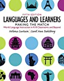 Languages and Learners: Making the Match: World Language Instruction in K-8 Classrooms and Beyond (5th Edition)