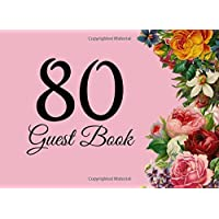80 Guest Book: 104 Pages - Paperback - 8.25 x 6 Inches: Volume 30 (Party Guest Book)