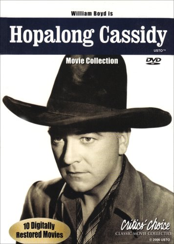 Hopalong Cassidy Movie Collection by Critic's Choice