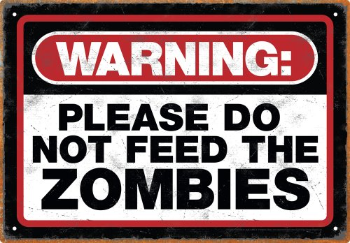 Aquarius Zombie Warning Tin Sign -