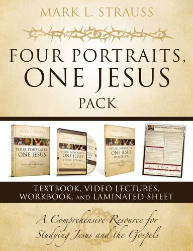 Four Portraits, One Jesus Pack: A Comprehensive Resource for Studying Jesus and the Gospels