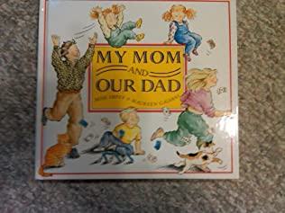 book cover of My Mom Our Dad