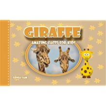 Giraffe: Amazing Facts For Kids