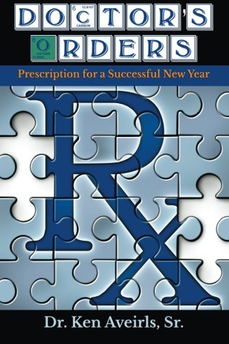 Doctor's Orders: Prescription for a Successful New Years