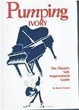 Pumping Ivory, Robert Dumm, 0943748364