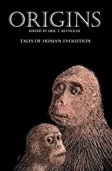 Origins: Tales of Human Evolution