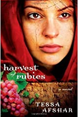 Harvest of Rubies by Afshar, Tessa New Edition (4/20/2012) Paperback