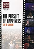 The Pursuit of Happiness - Live in Concert
