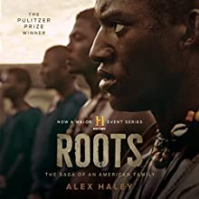 Roots: The Saga of an American Family Audiobook by Alex Haley Narrated by Avery Brooks