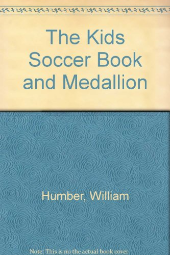 (The Kids Soccer Book and Medallion)