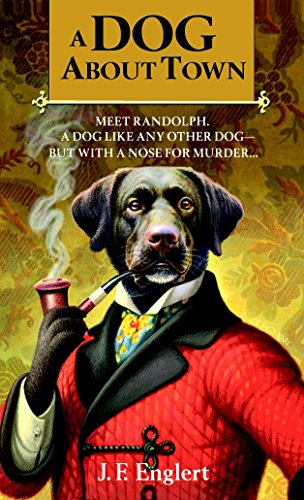 A Dog About Town (The Bull Moose Dog Run Mysteries)