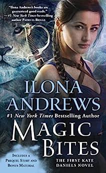 Magic Bites (Kate Daniels, Book 1) by [Andrews, Ilona]