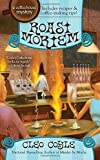 img - for Roast Mortem (A Coffeehouse Mystery) by Cleo Coyle (2011-08-02) book / textbook / text book