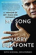 My Song: A Memoir of Art, Race, and Defiance
