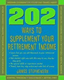 img - for 202 Ways to Supplement Your Retirement Income book / textbook / text book