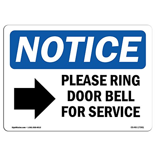 OSHA Notice Signs - Please Ring Door Bell For Service Sign With Symbol | Extremely Durable Made in the USA Signs or Heavy Duty Vinyl label | Protect Your Warehouse & Business from SignMission