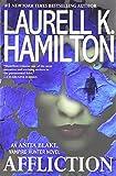 Book cover from Affliction (Anita Blake, Vampire Hunter) by Laurell K. Hamilton