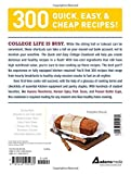 The Quick and Easy College Cookbook: 300 Healthy, Low-Cost Meals that Fit Your Budget and Schedule